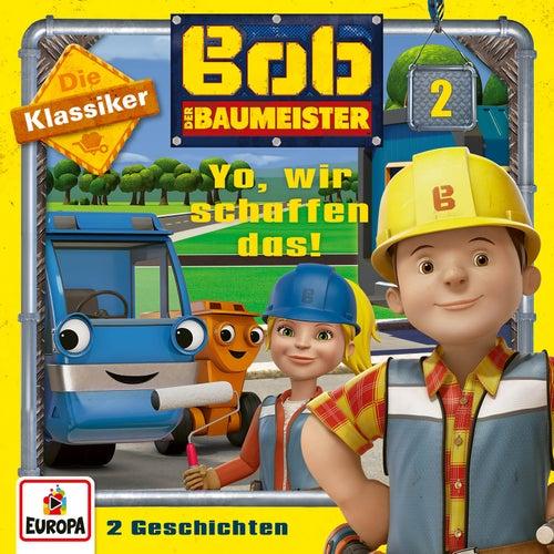 02/Yo, wir schaffen das! (Die Klassiker) von Bob der Baumeister