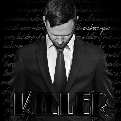 Killer by Andrew Ryan
