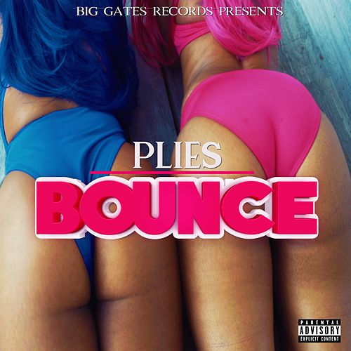 Bounce by Plies
