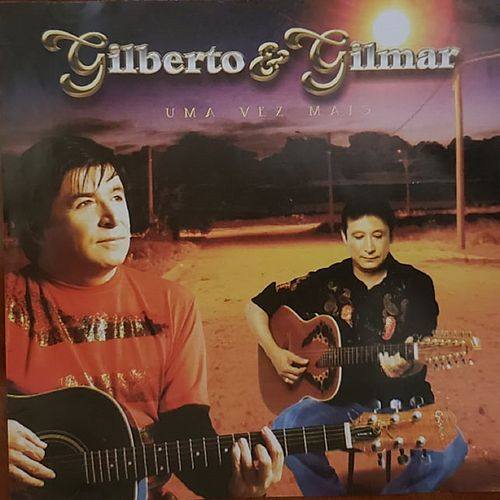 Uma Vez Mais de Gilberto & Gilmar