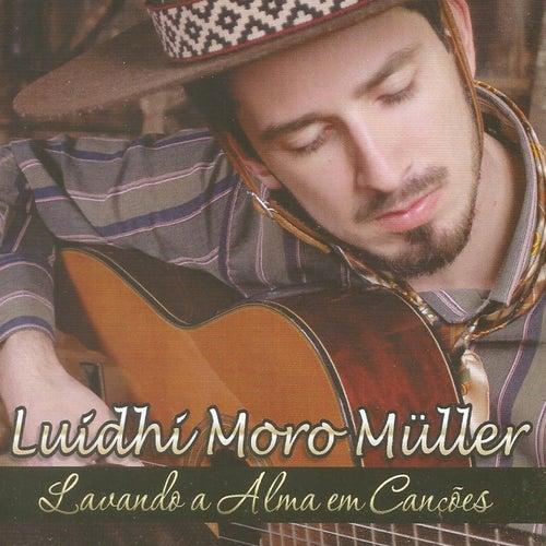 Lavando a Alma em Canções by luidhi Moro Müller