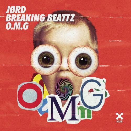 O.M.G by JØRD