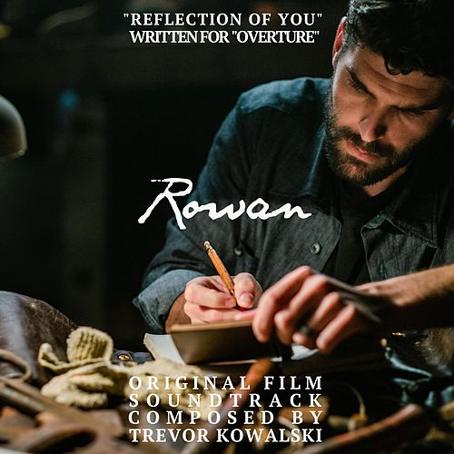 Reflection of You (Original Film Soundtrack) [From Rowan's