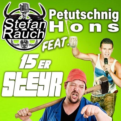 15er Steyr (feat. Hons Petutschnig) von Stefan Rauch