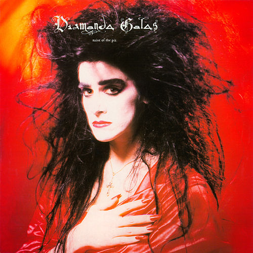 Saint of The Pit von Diamanda Galas