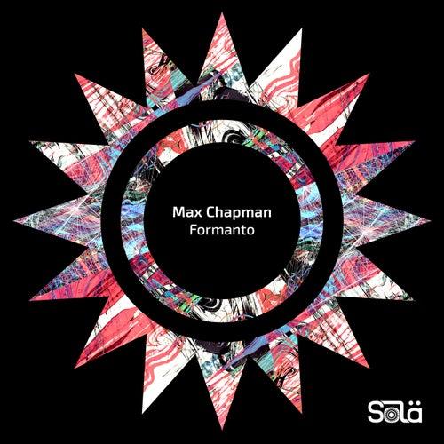 Formanto von Max Chapman