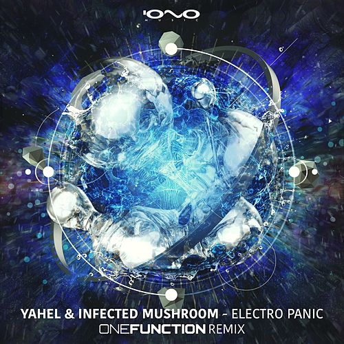 Electro Panic (One Function Remix) de Infected Mushroom