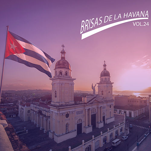 Brisas de la Havana, Vol.24 de Various Artists