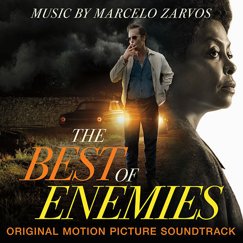 The Best of Enemies (Original Motion Picture Soundtrack) von Marcelo Zarvos
