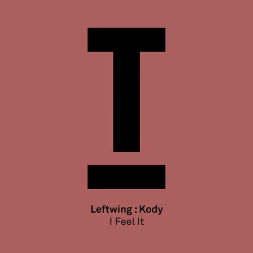 I Feel It de Leftwing, Kody