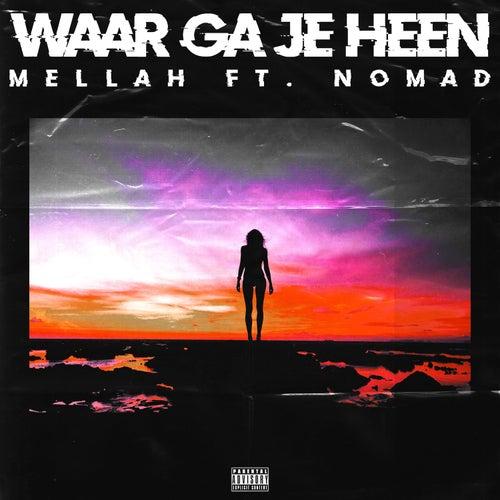 Waar ga je heen by Mellah