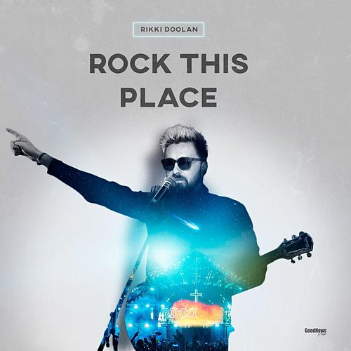 Rock This Place by Rikki Doolan