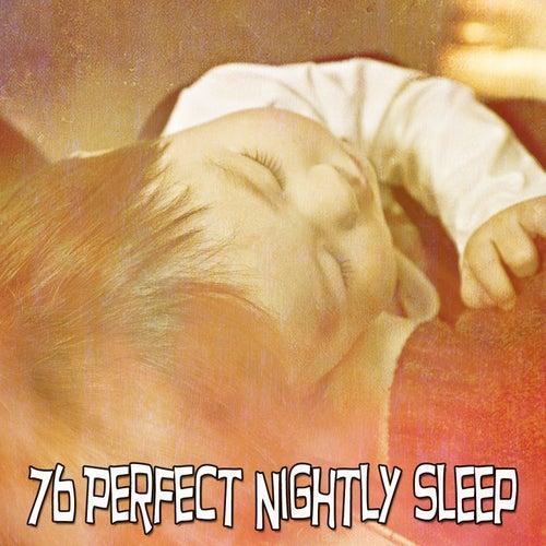 76 Perfect Nightly Sleep by Relajación