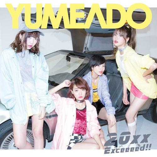 20xx / Exceeeed!! de Yumemiru Adolescence