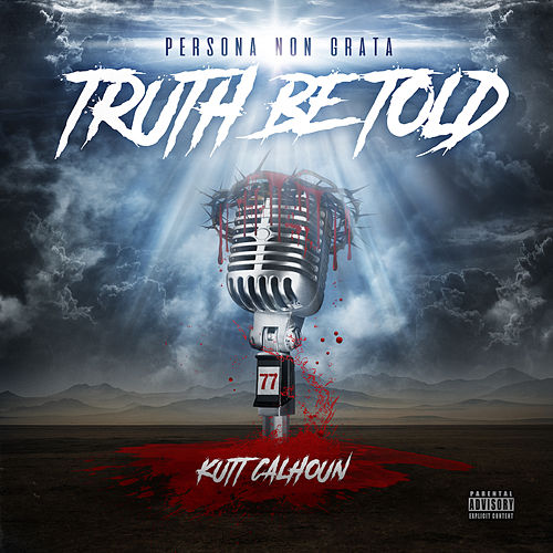 Truth Be Told by Kutt Calhoun