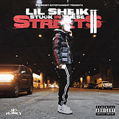 Stuck In These Streets II by Lil Sheik