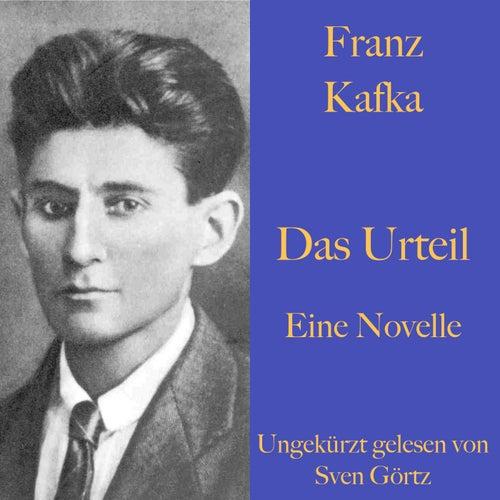 Franz Kafka: Das Urteil (Eine Novelle. Ungekürzt gelesen.) von Franz Kafka