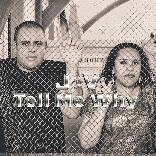 Tell Me Why by J.