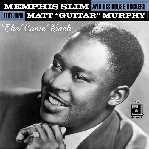 The Come Back de Memphis Slim