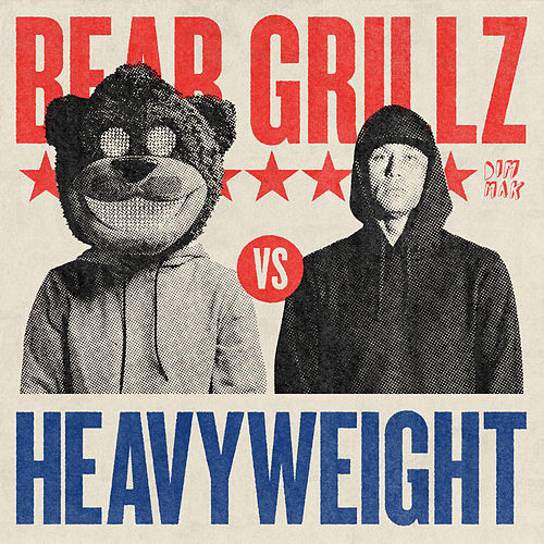 Heavyweight by Bear Grillz