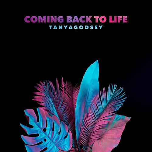Coming Back to Life de Tanya Godsey