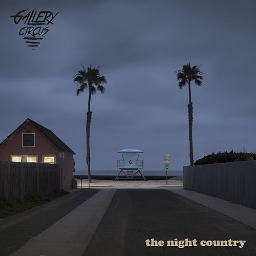 The Night Country by Gallery Circus