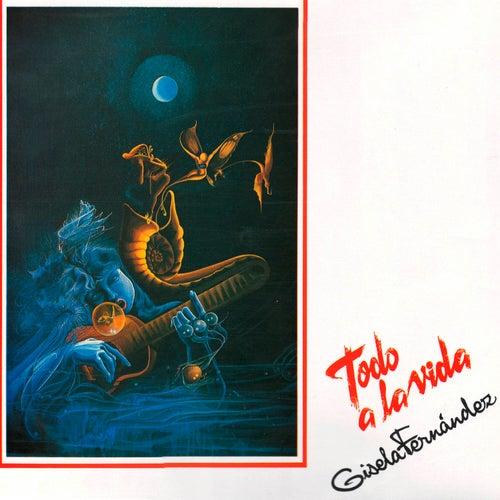 Todo a la Vida de Gisela Fernández