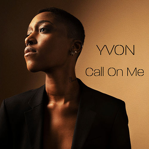 Call On Me by Yvon