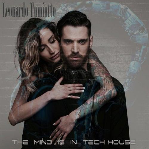 My Mind Is in Tech House von Leonardo Tumiotto