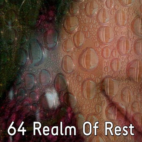 64 Realm of Rest by Relaxing Spa Music