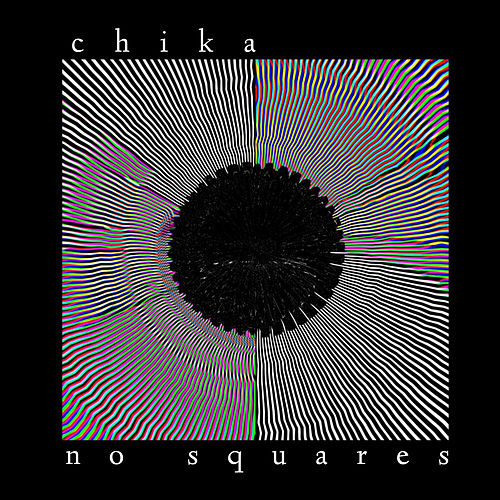 No Squares by CHIKA