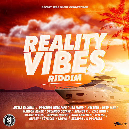 Reality Vibes Riddim by Various Artists