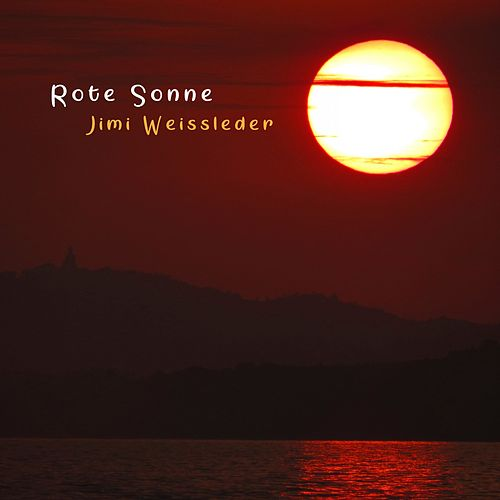 Rote Sonne by Jimi Weissleder