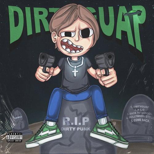 Dirtyguap by Dirty Punk
