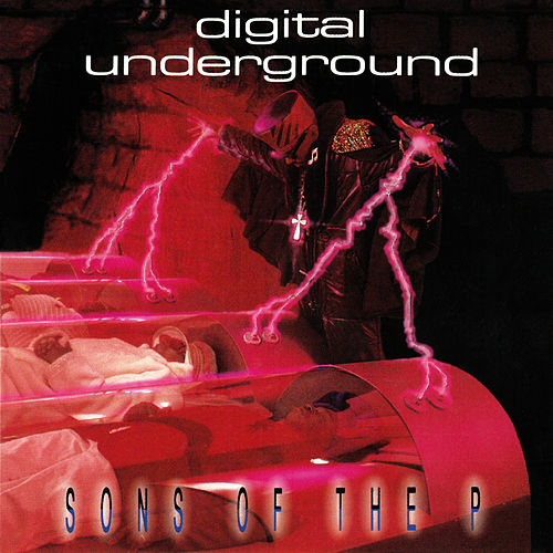 Sons of the P by Digital Underground