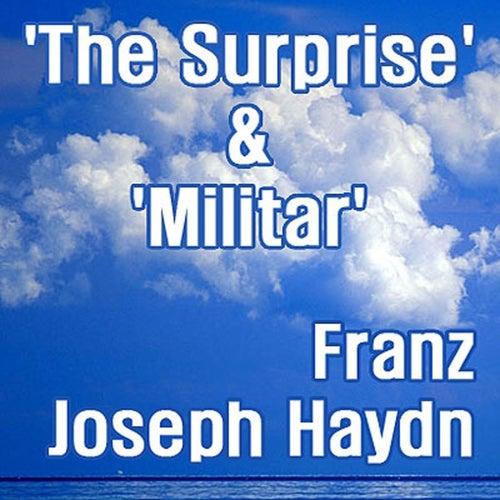Haydn: The Surprise' & 'Militar de Franz Joseph Haydn