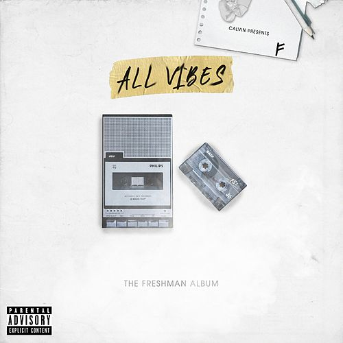 All Vibes by Calvin