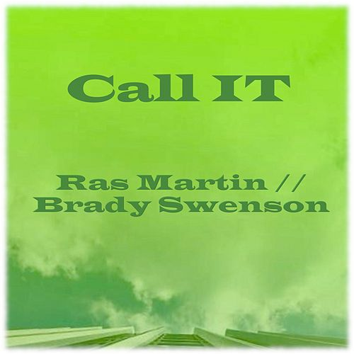 Call It (Remix) von Ras Martin