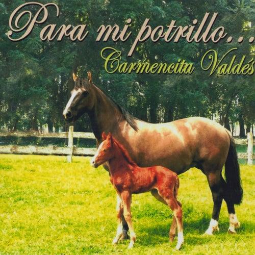 Para Mi Potrillo von Carmencita Valdés
