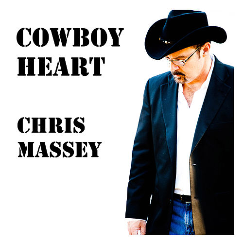 Cowboy Heart von Chris Massey