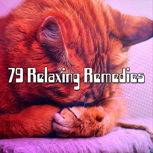 79 Relaxing Remedies de Smart Baby Lullaby