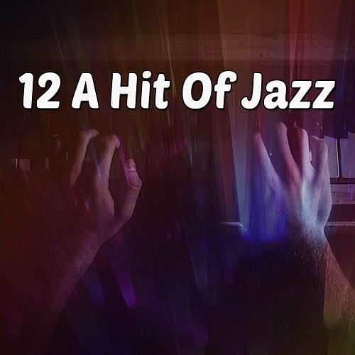 12 A Hit of Jazz de Bossanova
