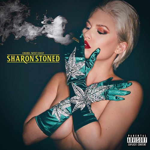 Sharon Stoned by Chanel West Coast