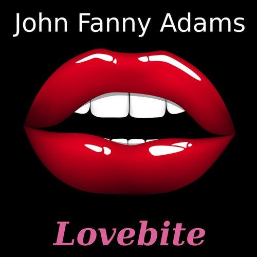 Lovebite by John Fanny Adams