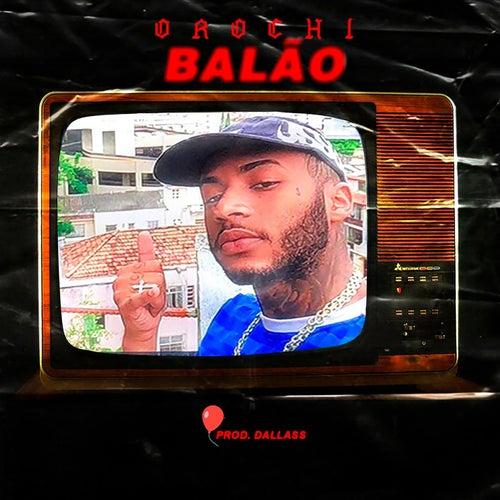Balão by Orochi