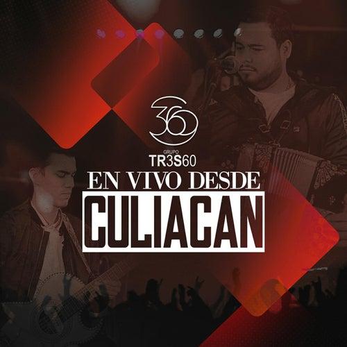 En Vivo Desde Culiacan by Grupo 360