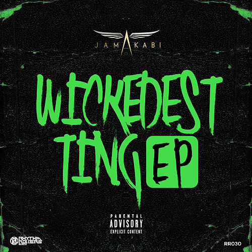 Wickedest Ting EP by Jamakabi