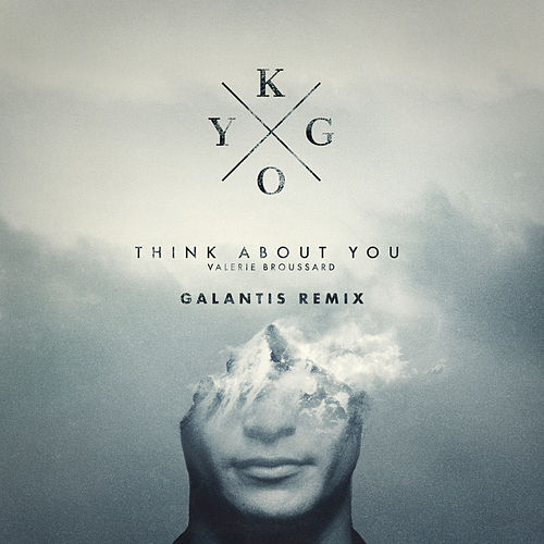 Think About You (Galantis Remix) von Kygo