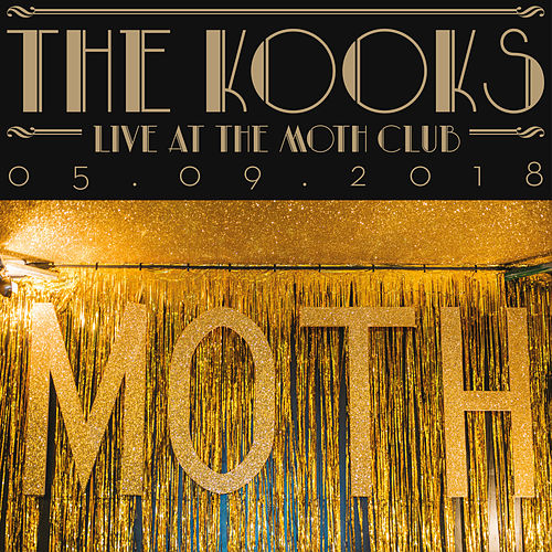 Live at the Moth Club, London, 05/09/2018 de The Kooks