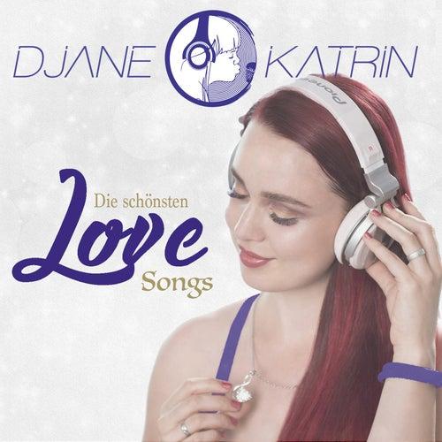 Die schönsten Love Songs von DJane Katrin